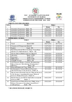 UGC  ACADEMIC STAFF COLLEGE UNIVERSITY OF MADRAS ORIENTATION  REFRESHER COURSES SCHEDULE FOR THE YEAR    ORIENTATION PROGRAMME Sl