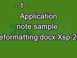 - 1 -                 Application note sample reformatting.docx Xsp-20