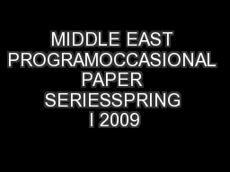 MIDDLE EAST PROGRAMOCCASIONAL PAPER SERIESSPRING I 2009