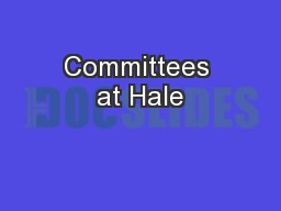 Committees at Hale