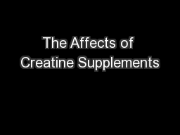 The Affects of Creatine Supplements