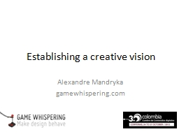Establishing a creative vision