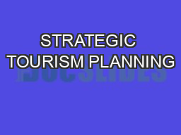STRATEGIC TOURISM PLANNING