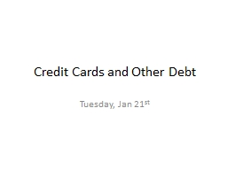 Credit Cards and Other Debt