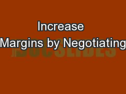 Increase Margins by Negotiating