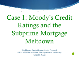 Case 1: Moody�s Credit Ratings and the Subprime Mortgage