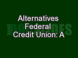 Alternatives Federal Credit Union: A