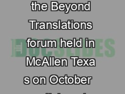 Summary of Federal and State Funding for Colonia Assistance in Texas During the Beyond Translations forum held in McAllen Texa s on October   participa nts in the Colonia session requested a guide su