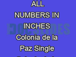 Double Room  square feet   x  Single Room  square feet   x  ALL NUMBERS IN INCHES Colonia de la Paz Single Colonia de la Paz Double Mattress Width Length