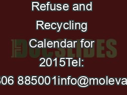 Refuse and Recycling Calendar for 2015Tel: 01306 885001info@molevalley