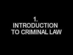 1. INTRODUCTION TO CRIMINAL LAW PowerPoint PPT Presentation