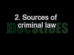 2. Sources of criminal law