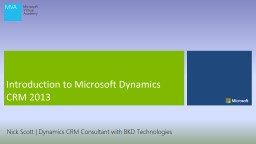 Introduction to Microsoft Dynamics CRM 2013 PowerPoint PPT Presentation