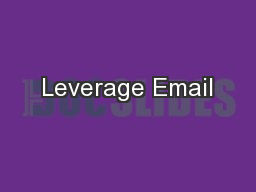 Leverage Email PowerPoint PPT Presentation