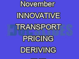 TRAIL Congress November  INNOVATIVE TRANSPORT PRICING DERIVING THE OPTIMAL   PDF document - DocSlides