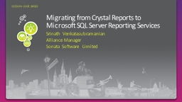 Migrating from Crystal Reports to Microsoft SQL Server Repo PowerPoint Presentation, PPT - DocSlides