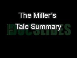 The Miller�s Tale Summary