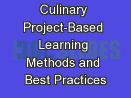 Culinary Project-Based Learning Methods and Best Practices
