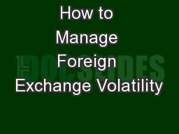 How to Manage Foreign Exchange Volatility