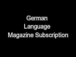 German Language Magazine Subscription