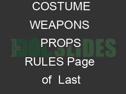 MCM COMIC CON COSTUME WEAPONS  PROPS RULES Page  of  Last Updated  th February