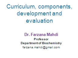 Curriculum, components, development and evaluation