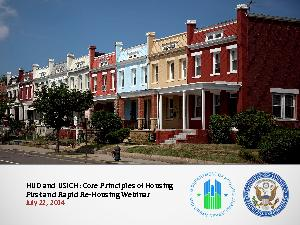 HUD and USICH: Core Principles of Housing First and Rapid ReHousing We