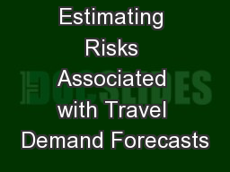 Estimating Risks Associated with Travel Demand Forecasts