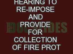 NOTICE OF HEARING TO RE-IMPOSE AND PROVIDE FOR COLLECTION OF FIRE PROT