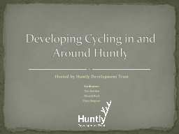 Hosted by Huntly Development Trust