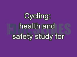 Cycling: health and safety study for