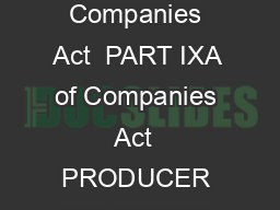Page of  Reference Section   of the Companies Act  PART IXA of Companies Act  PRODUCER COMPANIES CHAPTER I  PRODUCER COMPANIES A