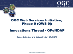 OGC Web Services Initiative, Phase 9 (OWS-9):