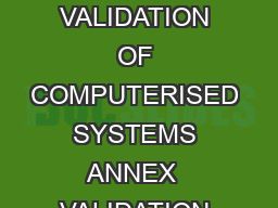 OMCL Network of the Council of Europe QUALITY ASSURANCE DOCUMENT PAPHOMCL   VALIDATION OF COMPUTERISED SYSTEMS ANNEX  VALIDATION OF COMPUTERS AS PART OF TEST EQUIPMENT Full document title and referen