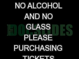 Last updated MARYMOOR PARK CONCERT VENUE POLICIES AND INFORMATION NO ALCOHOL AND NO GLASS PLEASE PURCHASING TICKETS Tickets for concerts at Marymoor Park can be purchased in person with a credit card PowerPoint PPT Presentation