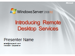 Introducing Remote Desktop Services PowerPoint PPT Presentation