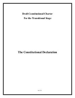 Draft Constitutional Charter For the Transitional Stage The Constitutional Declaration  of   In the Name of God the Merciful the Compassionate The Interim Transitional National Council In view of our