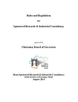 Rules and Regulations for Sponsored Research  Industrial Consultancy approved by Chairman Board of Governors Dean Sponsored Research  Industrial Consultancy Indian Institute of Technology Mandi Augus