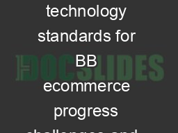 Marketplace and technology standards for BB ecommerce progress challenges and...