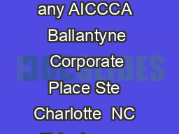 Updated   Alliance Credit Counseling Inc dba name Affiliations if any AICCCA  Ballantyne Corporate Place Ste  Charlotte  NC  Telephone    Appointments    Fax    Website www