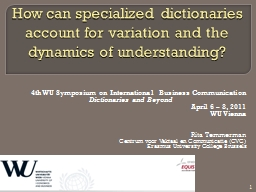 How can specialized dictionaries account for variation and
