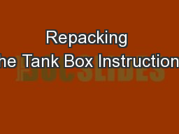 Repacking the Tank Box Instructions