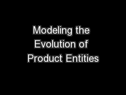 Modeling the Evolution of Product Entities PowerPoint PPT Presentation