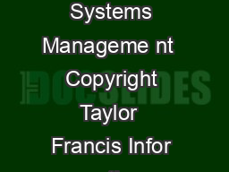 This is an electronic version of an arti cle published in Information Systems Manageme nt  Copyright Taylor  Francis Infor mation Systems Management is available online at w ww