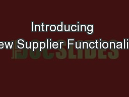 Introducing New Supplier Functionality