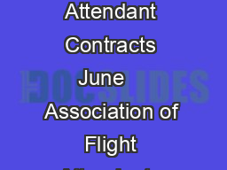 Contract Comparison United  Continental Flight Attendant Contracts June    Association of Flight Attendants CWA AFL CIO United Master Executive Council www