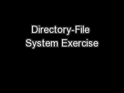 Directory-File System Exercise PowerPoint PPT Presentation