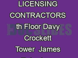 Tennessee Department of Commerce  Insurance BOARD FOR LICENSING CONTRACTORS th Floor Davy Crockett Tower  James Robertson Parkway Nashville TN   Telephone     Fax    Website httpwww