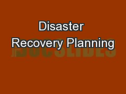 Disaster Recovery Planning PowerPoint PPT Presentation