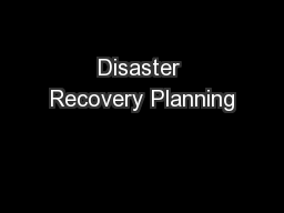 Disaster Recovery Planning PowerPoint Presentation, PPT - DocSlides